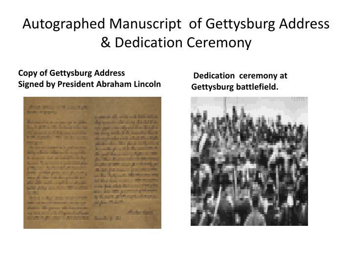 Autographed Manuscript  of Gettysburg Address & Dedication Ceremony