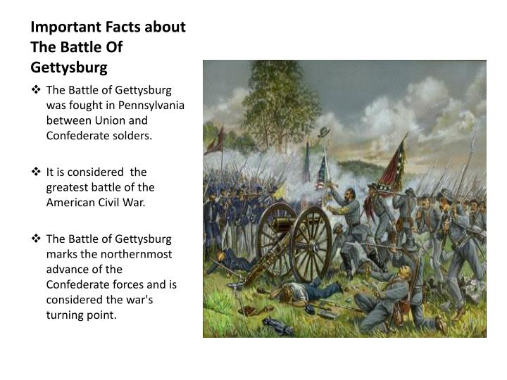 Important Facts about  The Battle Of Gettysburg