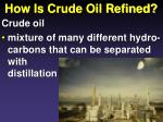 how is crude oil refined1