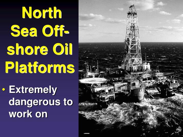 North Sea Off-shore Oil Platforms