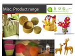 misc product range