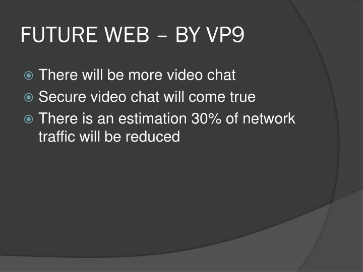 FUTURE WEB – BY VP9