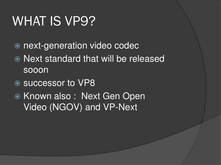 What is vp9