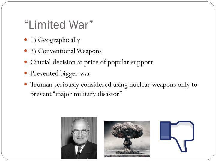 """""""Limited War"""""""