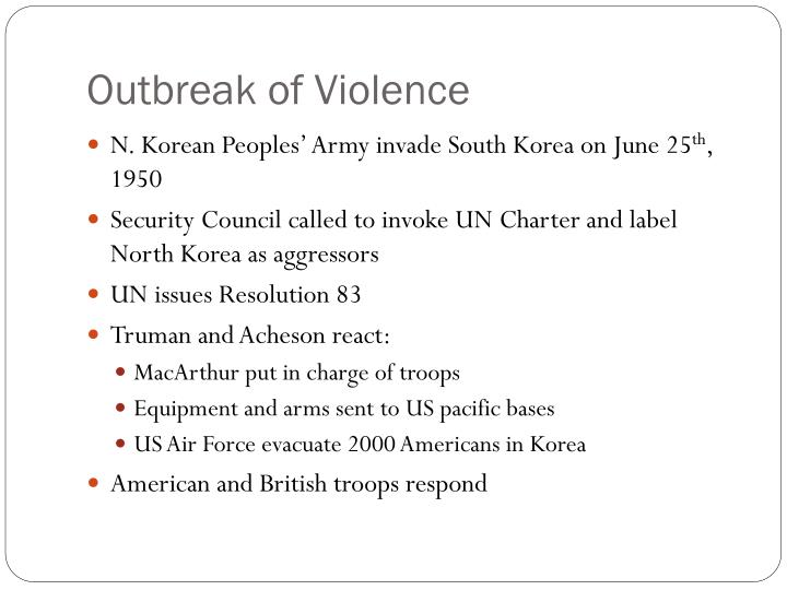 Outbreak of Violence