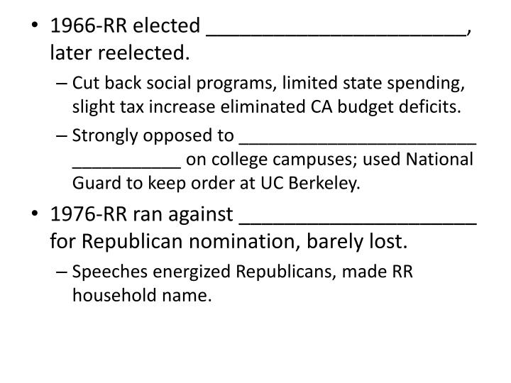 1966-RR elected _______________________, later reelected.
