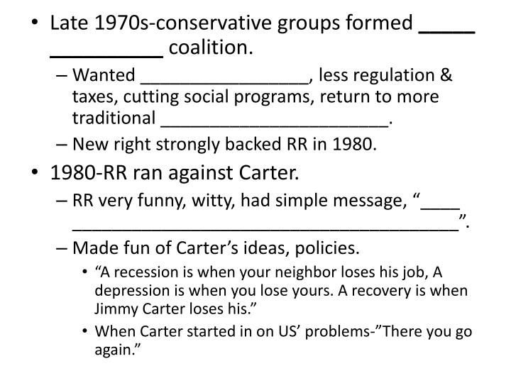 Late 1970s-conservative groups formed