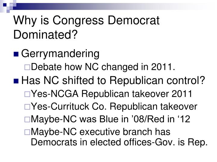 Why is Congress Democrat Dominated?
