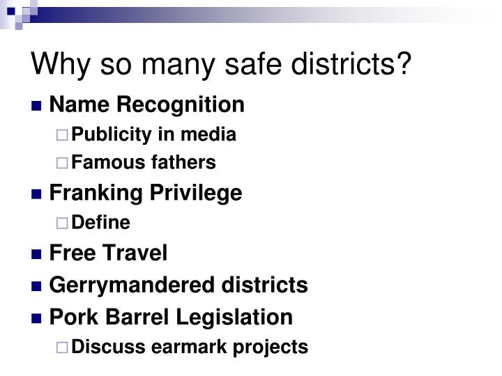 Why so many safe districts?