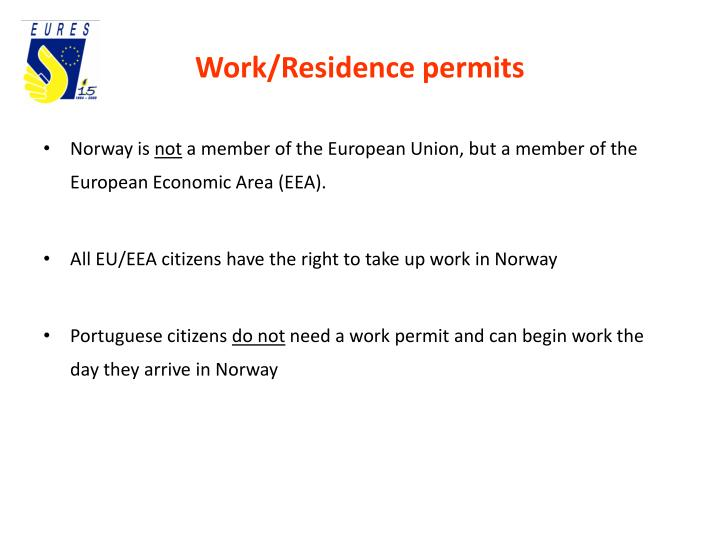 Work/Residence permits