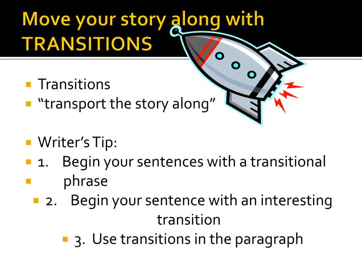 Move your story along with TRANSITIONS