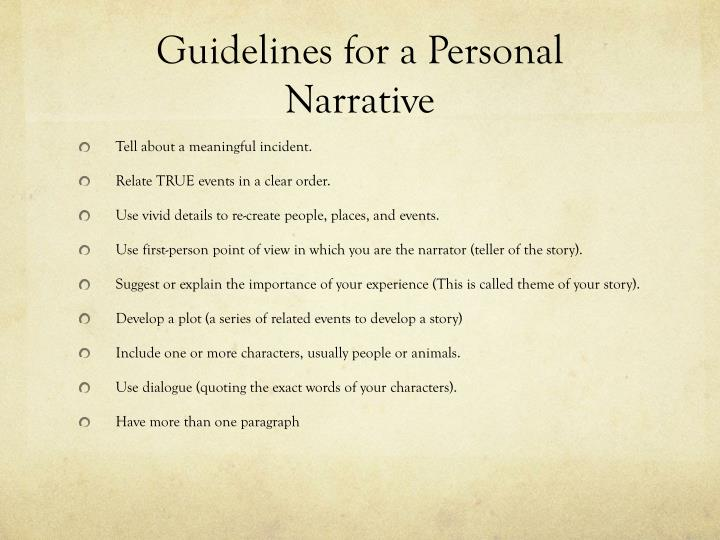 personal narrative essay powerpoint A narrative is a story a narrative essay is a story that has a specific point  often  written in 1st person – i or we – because it is based on a personal story can.