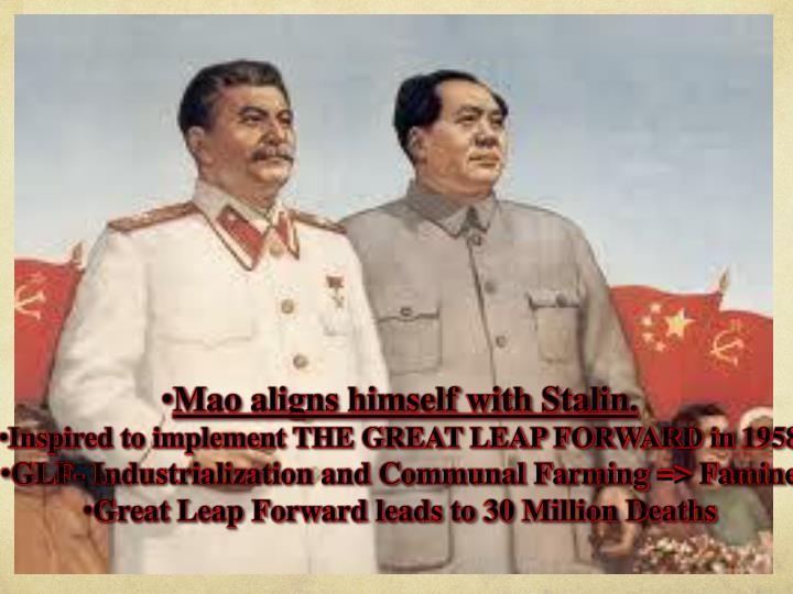 Mao aligns himself with Stalin.