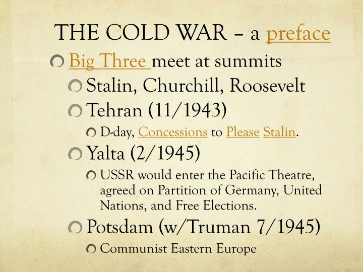 The cold war a preface
