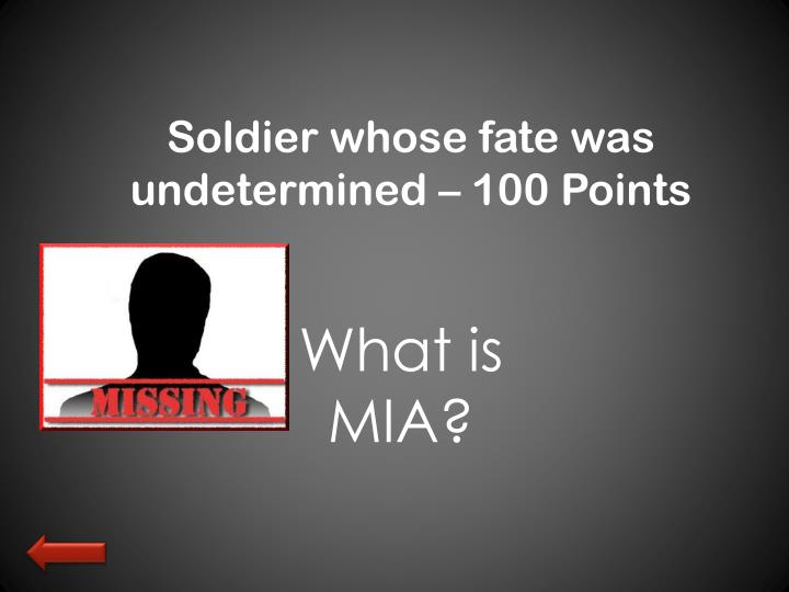 Soldier whose fate was undetermined