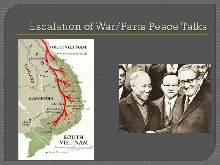Escalation of War/Paris Peace Talks