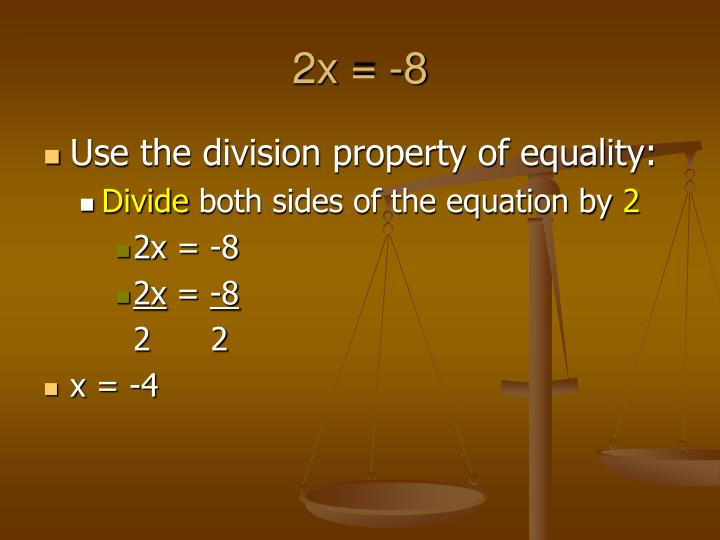 2x = -8