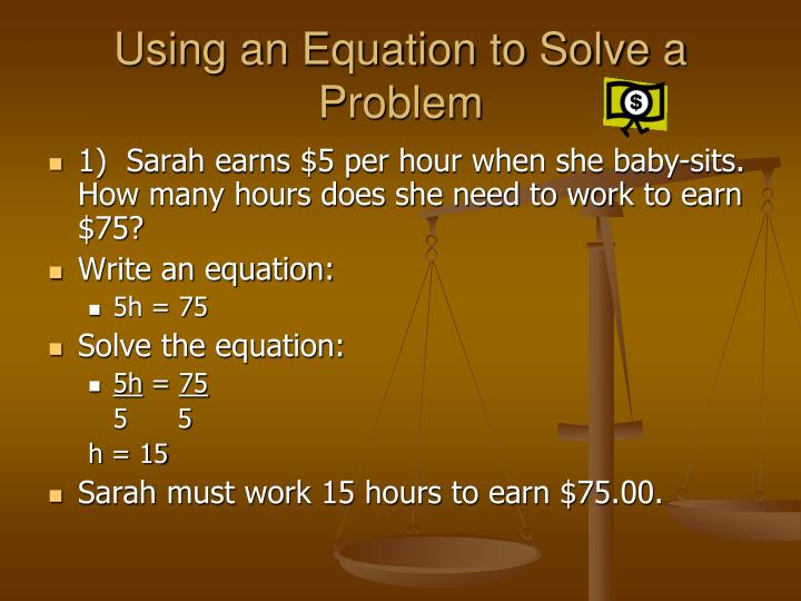 Using an Equation to Solve a Problem