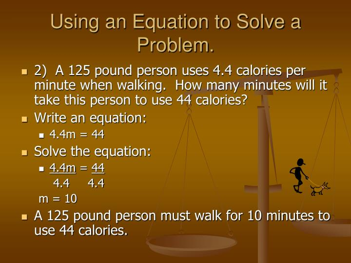 Using an Equation to Solve a Problem.