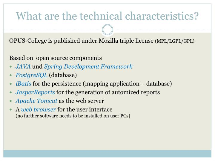 What are the technical characteristics?