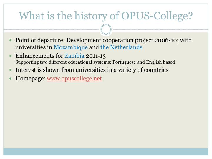 What is the history of OPUS-College