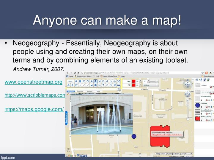 Anyone can make a map!
