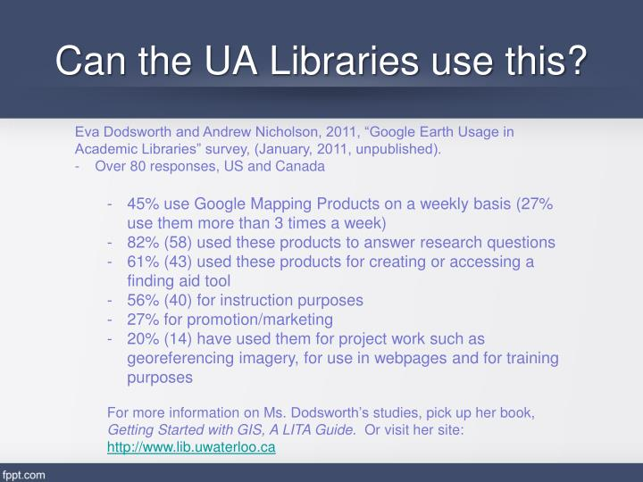 Can the UA Libraries use this?