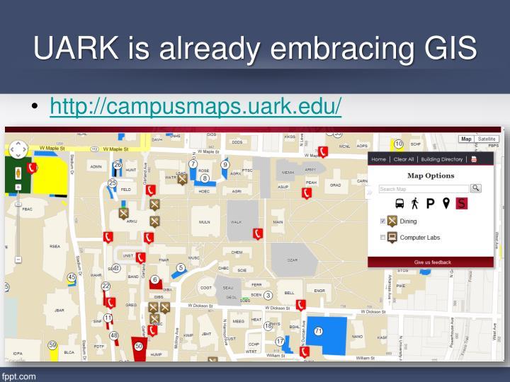 UARK is already embracing GIS