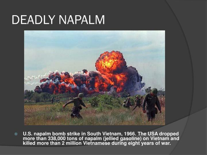 DEADLY NAPALM