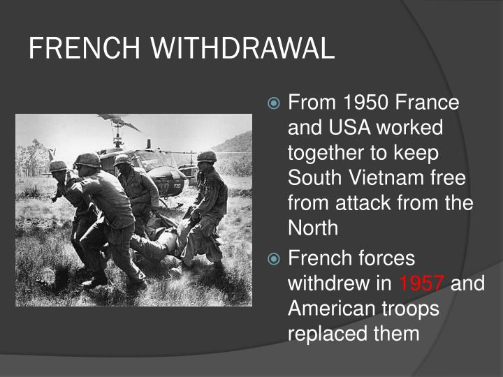 FRENCH WITHDRAWAL