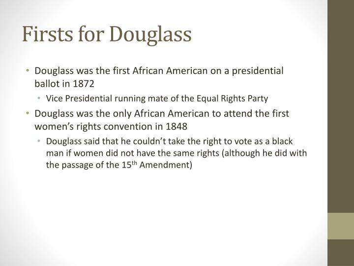 Firsts for Douglass