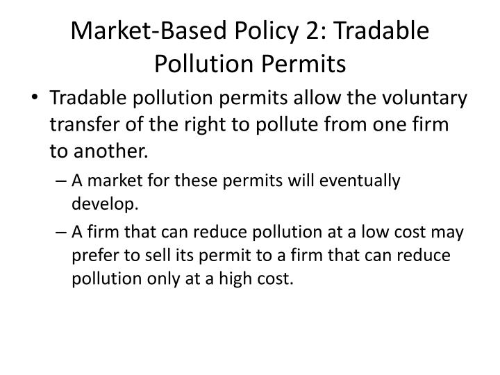 Market-Based Policy 2: Tradable Pollution Permits