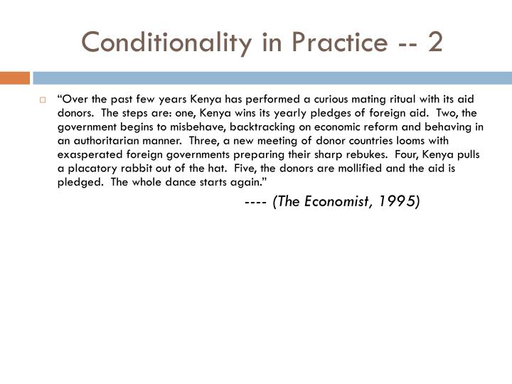 Conditionality in Practice -- 2