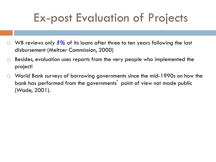 Ex-post Evaluation of Projects