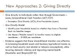 new approaches 2 giving directly