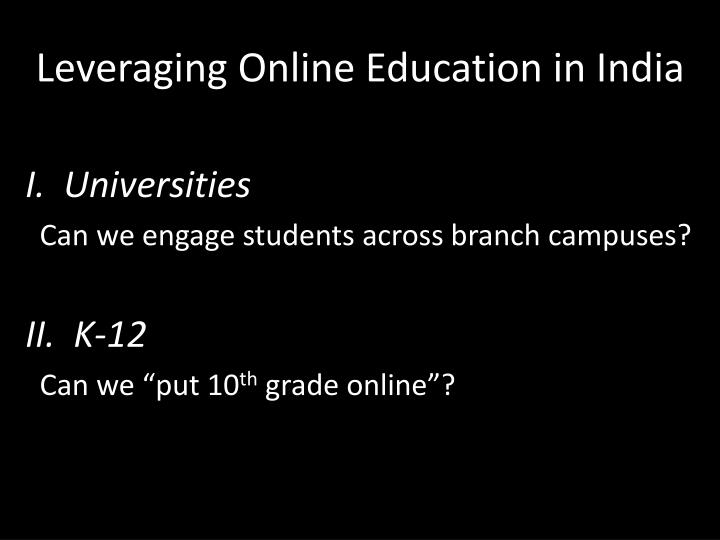 Leveraging Online Education in India