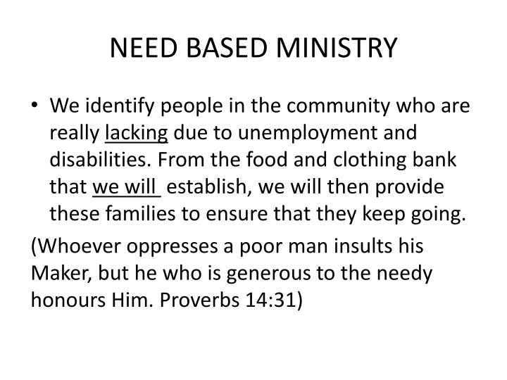 NEED BASED MINISTRY