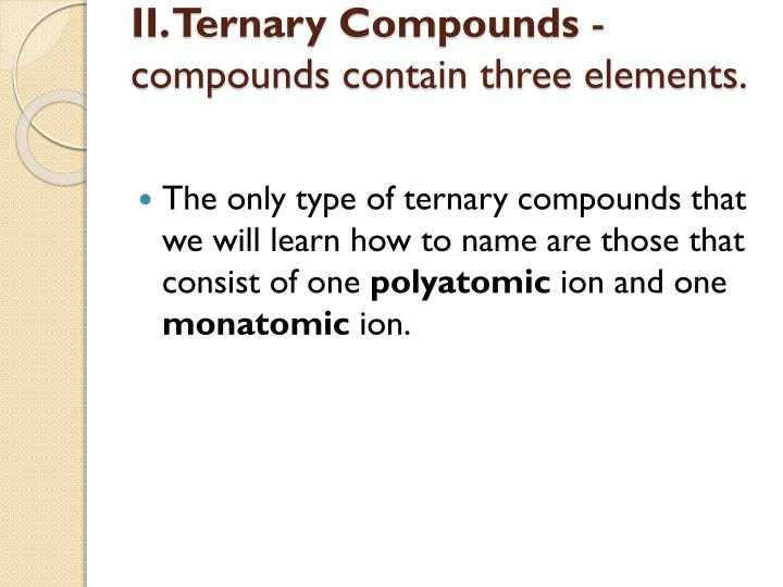 II. Ternary Compounds