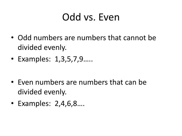 Odd vs. Even