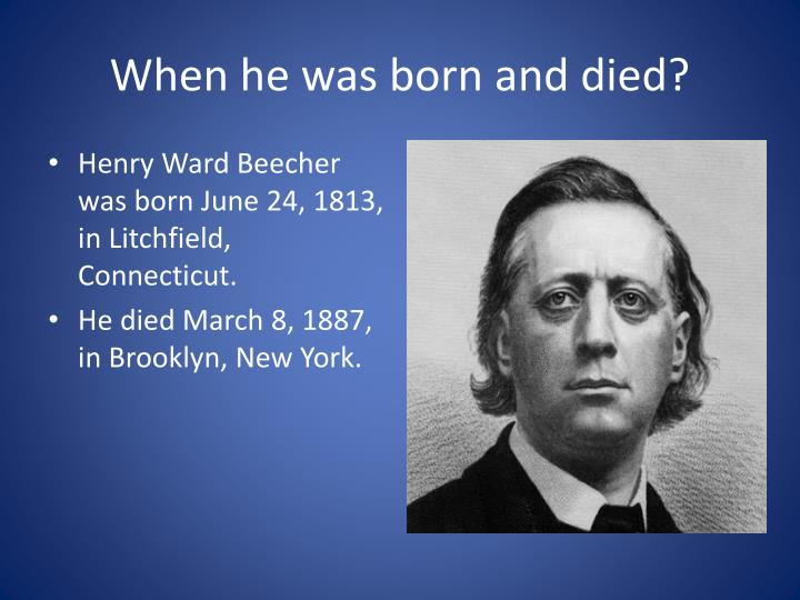 When he was born and died?