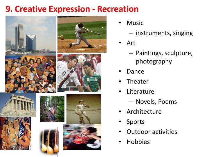 9. Creative Expression - Recreation