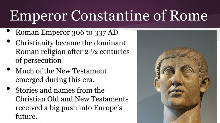 Emperor Constantine of Rome