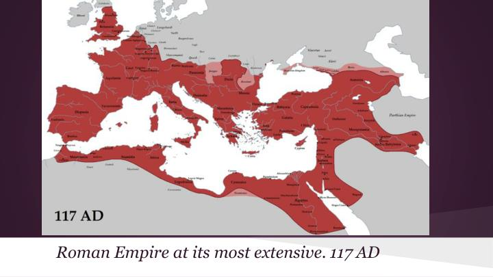 Roman Empire at its most extensive. 117 AD