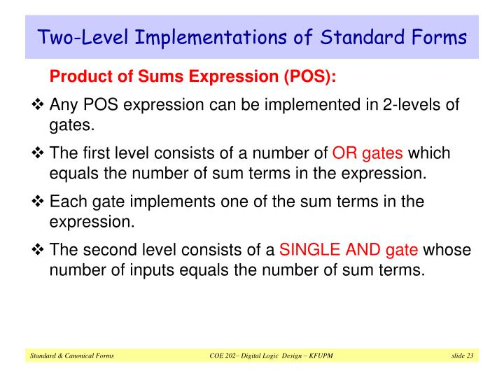 Two-Level Implementations of Standard Forms