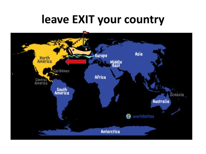 leave EXIT your country