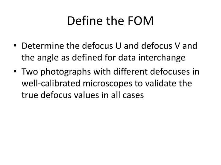 Define the FOM