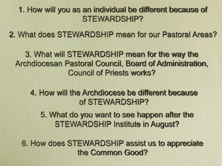 1. How will you as an individual be different because of STEWARDSHIP?