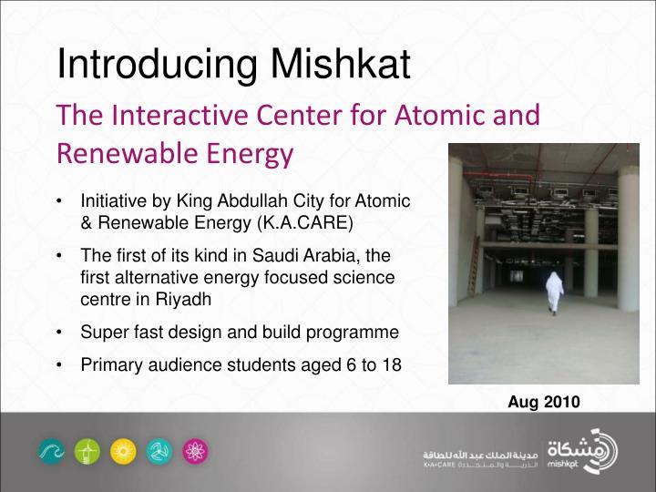 Introducing Mishkat