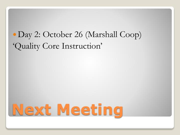 Day 2: October 26 (Marshall Coop)