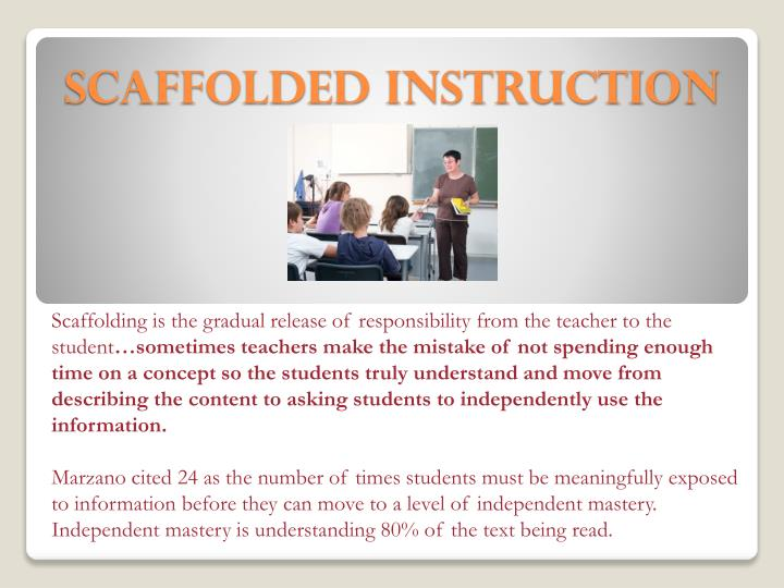 Scaffolded Instruction